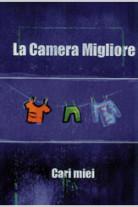 la_camera_migliore_cari_mie