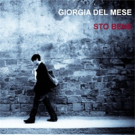 sto_bene_copertina_disco_giorgia_del_mese